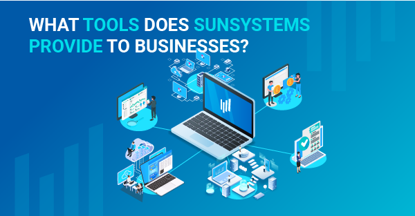 What tools does SunSystems accounting software provide to businesses?