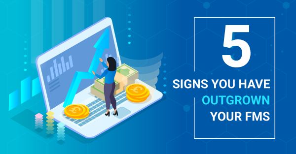 5 Warning Signs That Show You Have Outgrown Your Financial Management Software