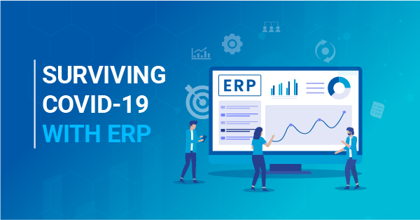 Can ERP Technology Help Your Company Survive COVID-19?
