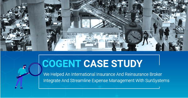 We helped an international insurance and reinsurance broker integrate and streamline expense management with SunSystems