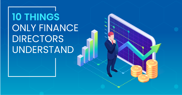 10 Things Only Finance Directors Understand